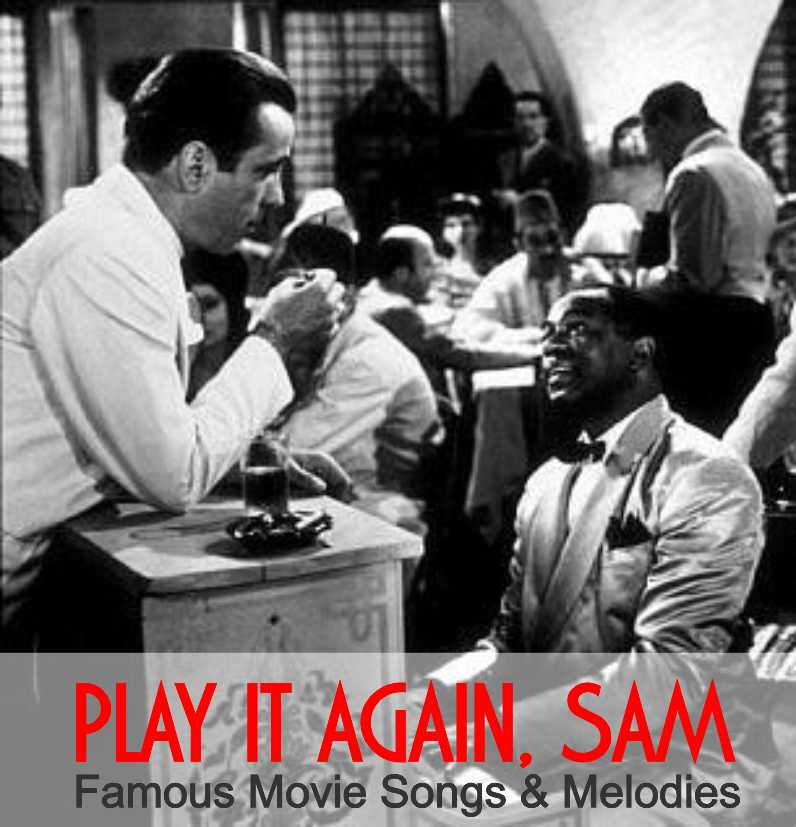 PLAY IT AGAIN, SAM- Famous movie Songs & Melodies