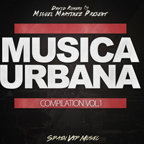 Música Urbana Compilation by David Romero & Miguel Martinez