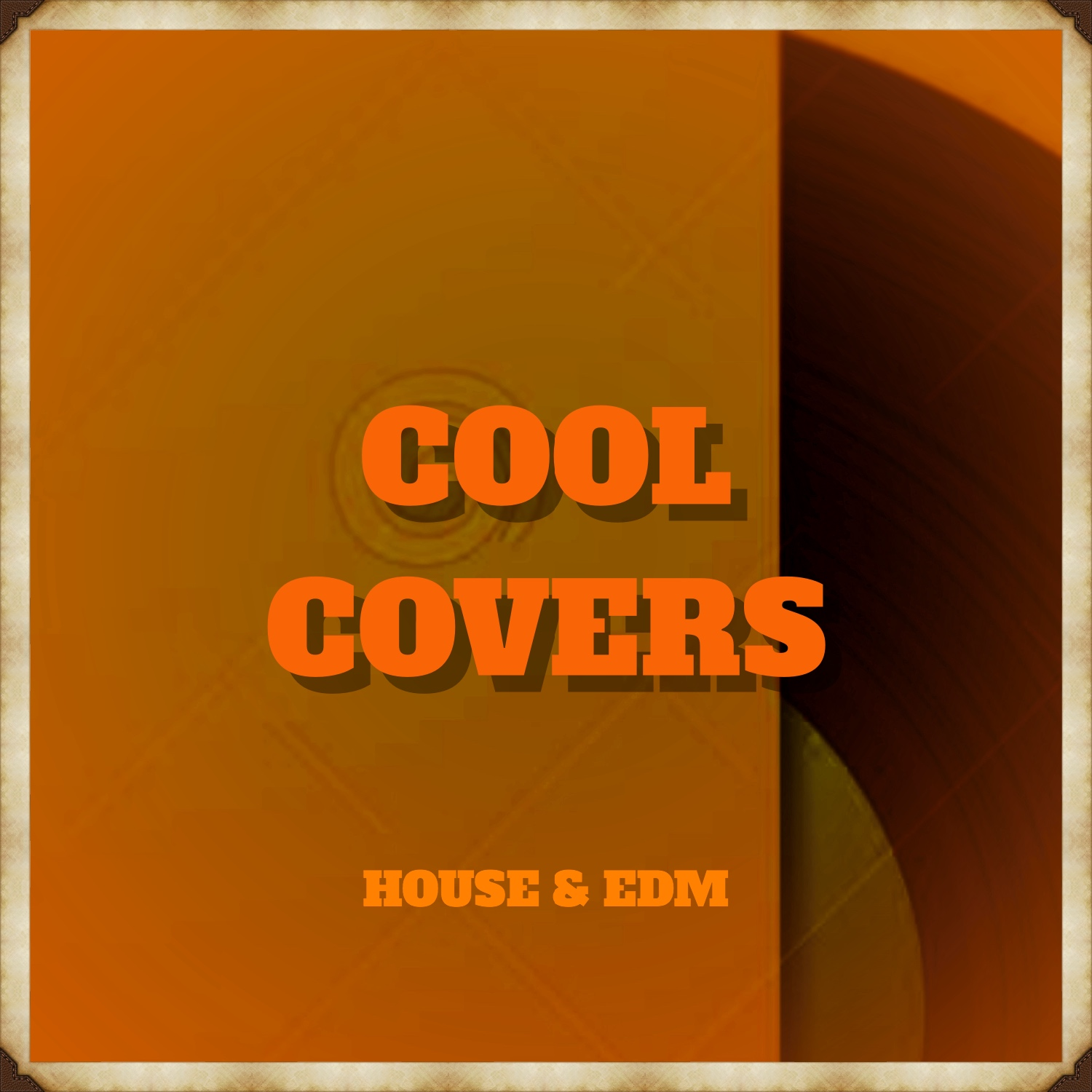 Cool covers (House and EDM)