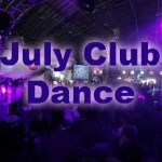 July Club Dance