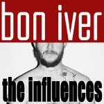Bon Iver - The Influences