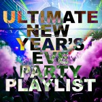 Ultimate New Year's Eve Party Playlist