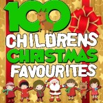 100 Children's Christmas Favourites