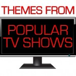 Theme Songs From Popular TV Shows