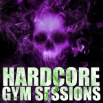 Hardcore Gym Sessions (Dubstep Edition)