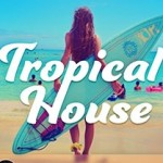 Tropical deep house mixes