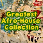Greatest Afro-House Collection