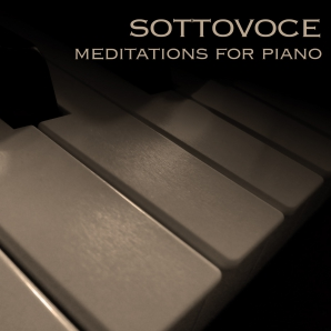Sottovoce - meditations for piano