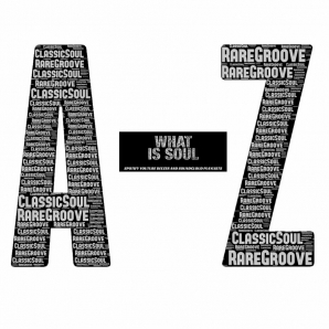 A-Z OF RARE GROOVES AND CLASSIC SOUL/FUNK