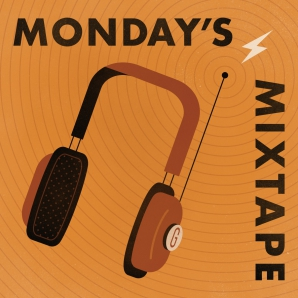 Monday's Mixtape