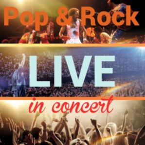 Pop & Rock Live in Concert