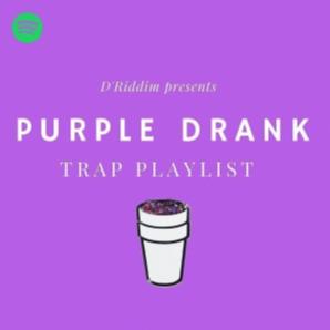 Purple Drank: Trap Playlist - Listen Spotify Playlists