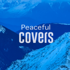 Peaceful Covers