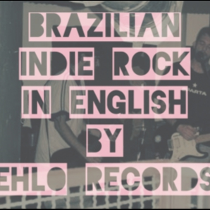 Brazilian Indie Rock In English By Ehlo Records