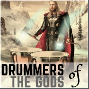 DRUMMERS of the Gods