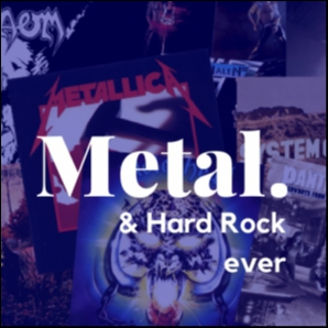 Metal & Hard Rock ever