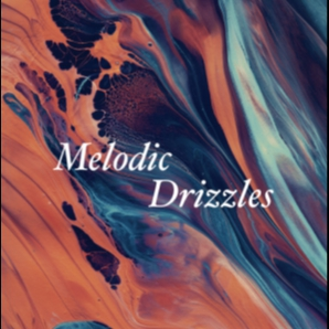 melodic drizzles