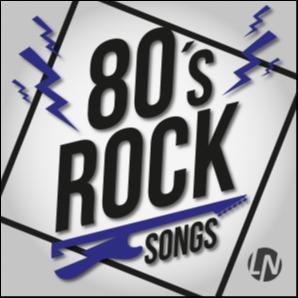 80s Rock Songs