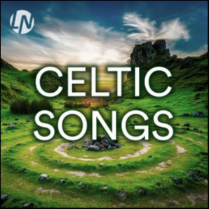 Celtic Songs | Irish Music, Scottish Music, Galician Popular
