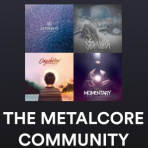 THE METALCORE COMMUNITY