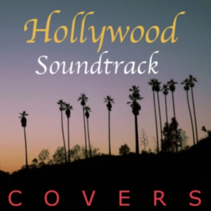 Hollywood Soundtrack Covers