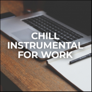 Chill Instrumental for Work