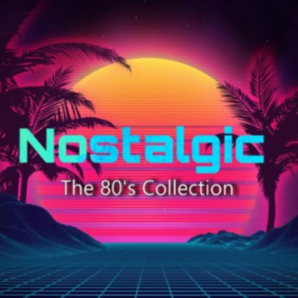 Nostalgic: The 80's Collection