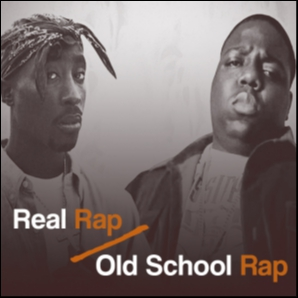 Real Rap/Old School Rap