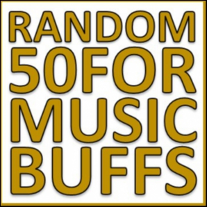 Random 50 for Music Buffs, October 2018