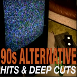 90s Alternative: Hits & Deep Cuts