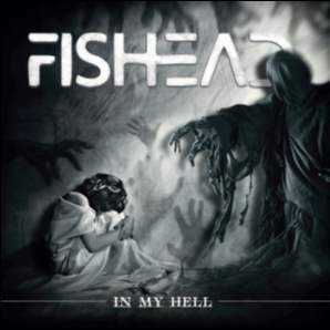 FISHEAD - In My Hell (2018)