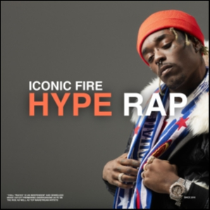 Iconic Fire – Hype Hip Hop / Rap