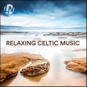Relaxing Celtic Music | Best Relaxing Music for Sleeping