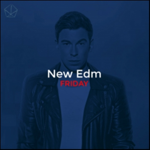 New Edm friday