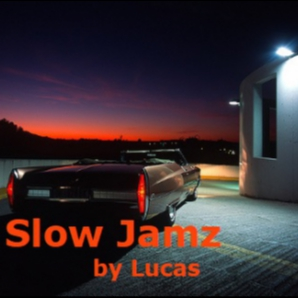 Slow Jamz by Lucas
