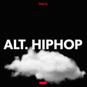 ALT. HIPHOP // New Alternative HipHop