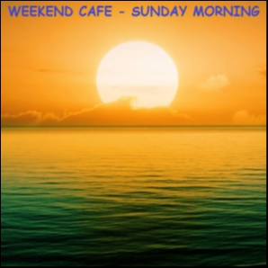 Weekend Cafe - Sunday Morning [9]