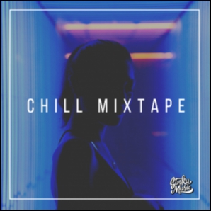 Chill Mixtape | SinkuMusic