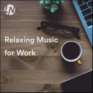 Relaxing Music for Work. Soft Pop Songs