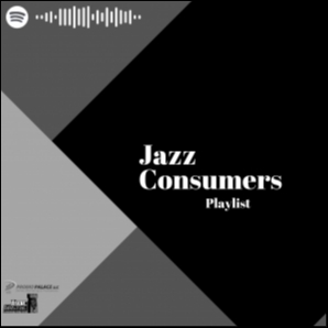 Jazz Consumers Playlist