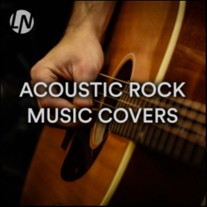 Acoustic Rock Music Covers | Best Acoustic Rock Songs