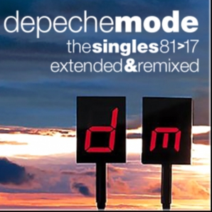 DEPECHE MODE The Singles 1981 > 2017 - Extended & Remixed