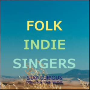 Stay Curious - Indie/Folk/Singers&Songwriters