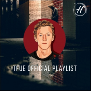 TFUE's Official Playlist (Fortnite) - Listen Spotify Playlists