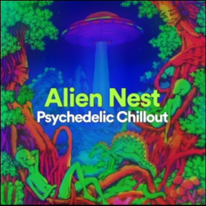 Alien Nest | Psychedelic Chillout ????