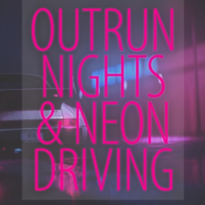 Mellow Synth & Neon For Driving