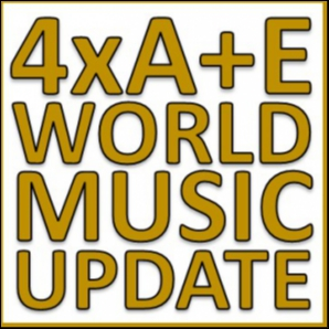 4xA+E World Music Update, October 2019