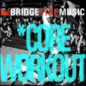 Bridge Fire's *Core Workout