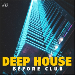 Before Club | Deep House