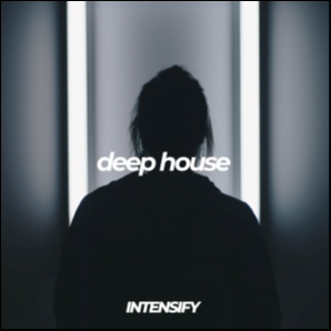 Deep House 2019 | Intensify Records